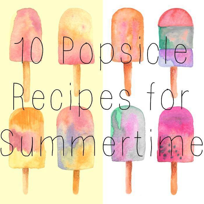 10 popsicle recipes for summertime