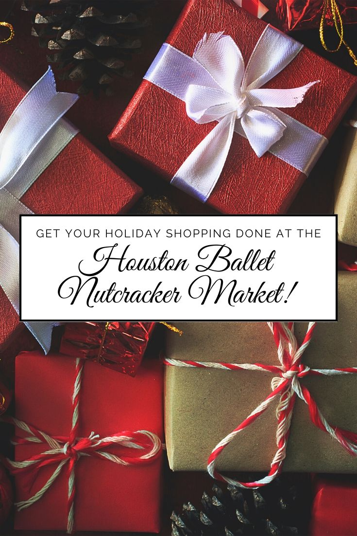 Want to get a jump start on your holiday shopping at the BIGGEST and BEST holiday market? The Houston Ballet Nutcracker Market has become the signature holiday fundraising shopping event in Texas that kicks off the holiday season!